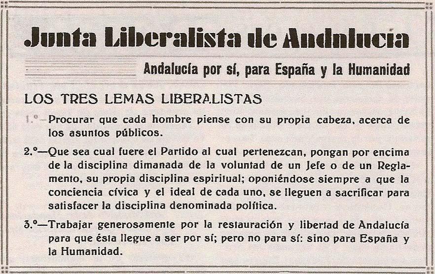 Los tres lemas liberalistas de Andalucía